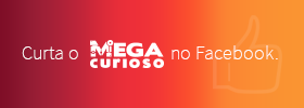 Curta o MegaCurioso no Facebook