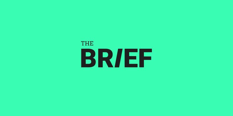 The Brief - Negócios em tecnologia: o que você precisa saber, da maneira que você quer ler
