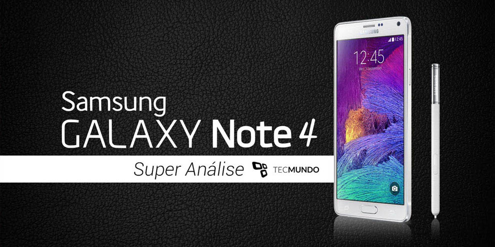 Super análise Galaxy Note 4