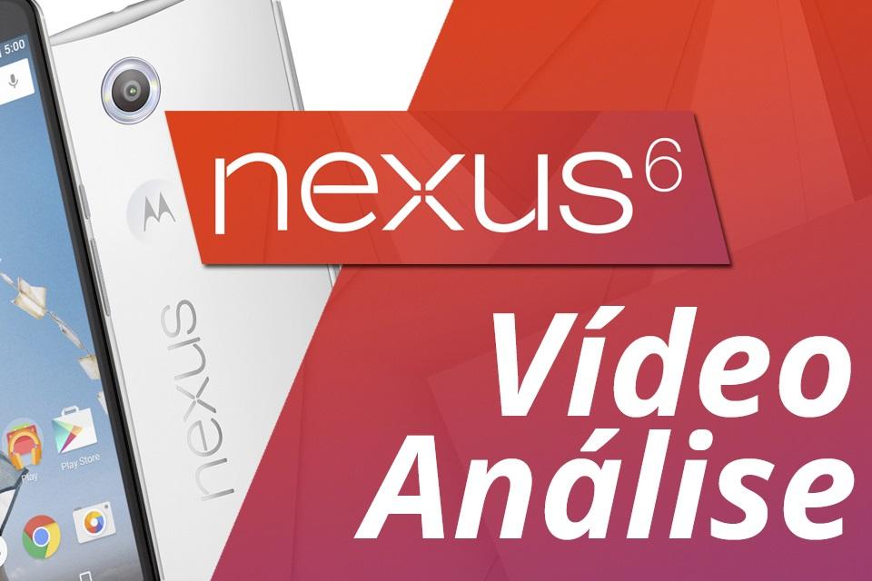 Super análise Nexus 6