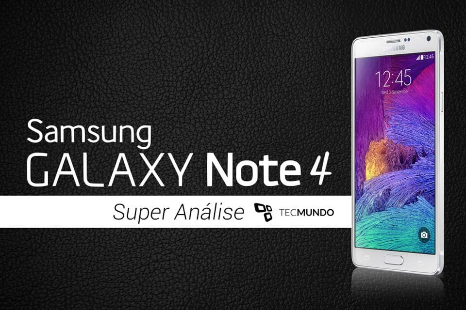 Super análise Samsung Galaxy Note 4